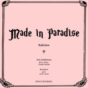 made in paradise kalinlaw
